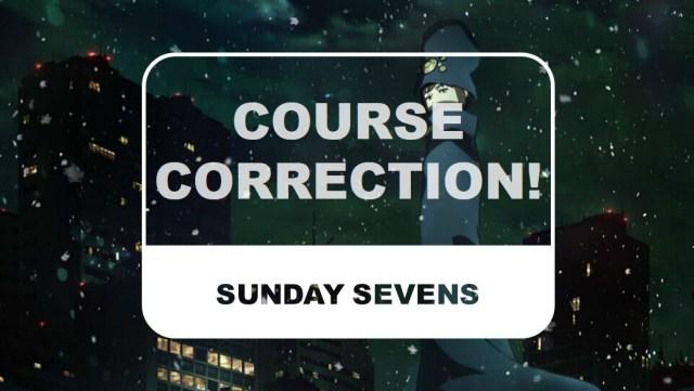 The Otaku Author Sunday Sevens Course Correction