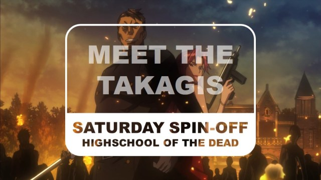 Highschool of the Dead Saturday Spin-off Meet the Takagis Title