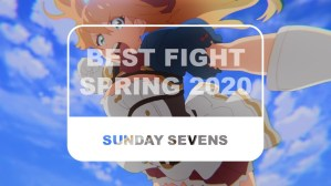 The Otaku Author Sunday Sevens Best Fight Spring 2020