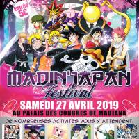 Le salon Madin'Japan Festival, à Madiana le 27 avril 2019 !