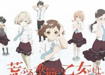 Anime Araburu Kisetsu no Otome-domo yo sẽ ra mắt vào tháng 7
