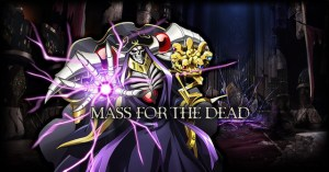 Mass For The Dead - Game Mobile dựa theo Anime nổi tiếng Overlord