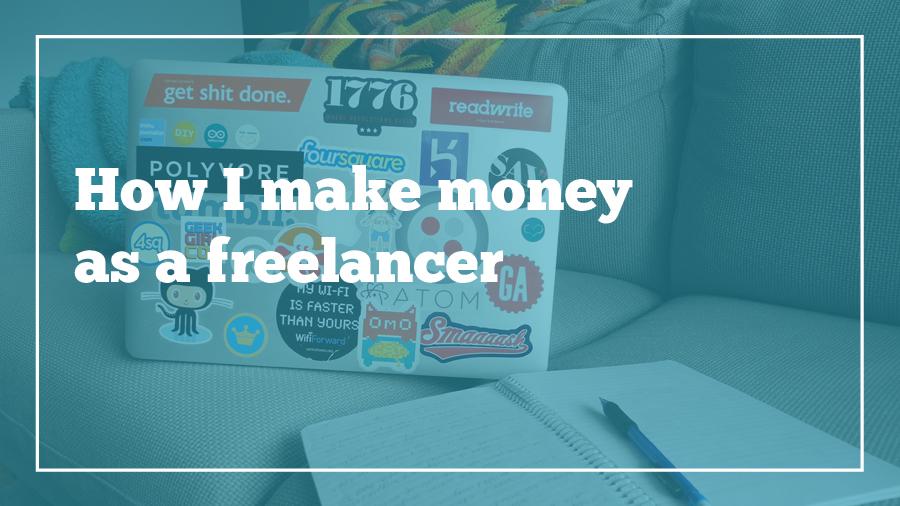 how-i-make-money-freelancer