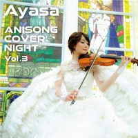 Ayasa - ANISONG COVER NIGHT Vol.3