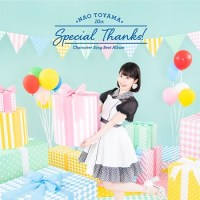 Nao Toyama - Special Thanks! (10th Anniversary Character Song Best Album) [3CD´s]