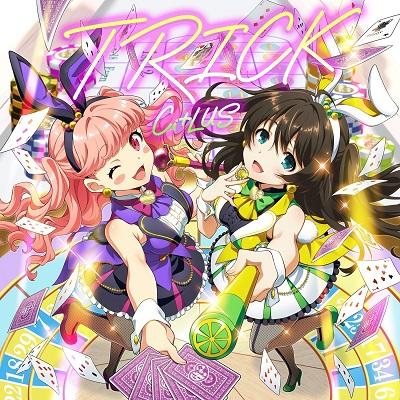 Tokyo 7th Sisters: Ci+LUS - TRICK (2nd Single)