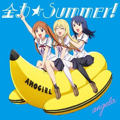 Aho Girl OP Single - Zenryoku☆Summer!