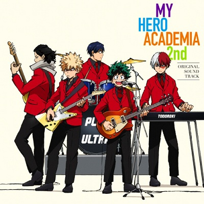 Boku no Hero Academia 2nd Original Soundtrack