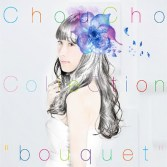 "Choucho – Song Collection ""Bouquet"" (2016) [Album]"