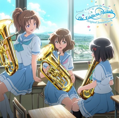"Hibike! Euphonium ~Chikai no Finale~ Original Soundtrack ""The Endless Melody"""