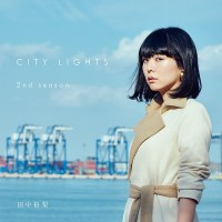 Yuri Tanaka – CITY LIGHTS 2nd Season (Album)