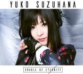 Yuko Suzuhana – CRADLE OF ETERNITY Mini Album