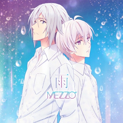 "MEZZO"" - Ame (Single) [IDOLiSH7 Episode 12 ED]"