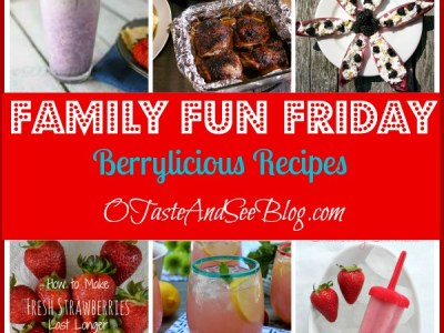 Berrylicious recipes on family fun friday