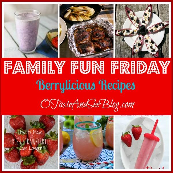 Berrylicious recipes on family fun friday