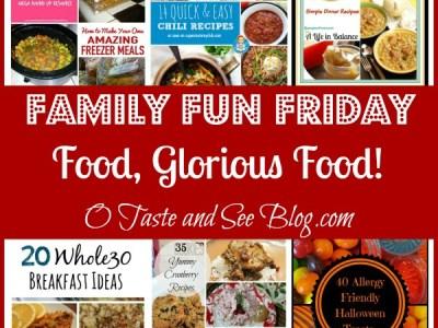 Food, Glorious Food family fun friday
