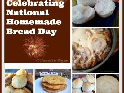 celebrating national homemade bread