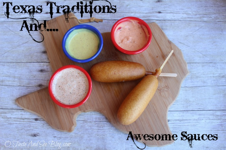 Texas Traditions and Awesome Sauces