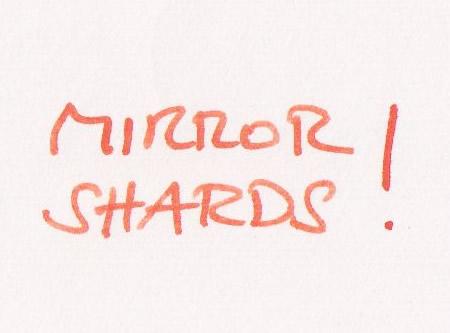 Mind Mirror Shards Blog