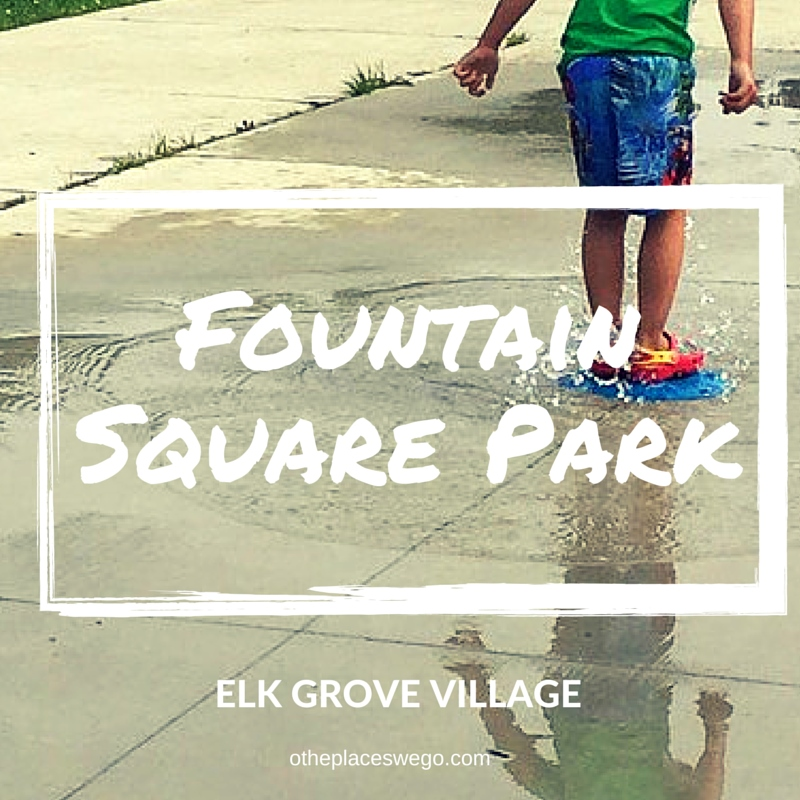 Parks We GO: Fountain Square Park in Elk Grove Village