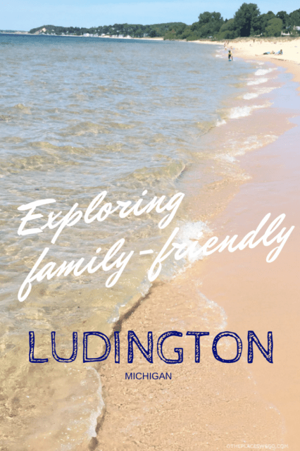 Exploring Family-friendly Ludington, Michigan