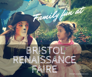 Family fun at Bristol Renaissance Faire in Wisconsin, #1 Renaissance Faire in the Nation