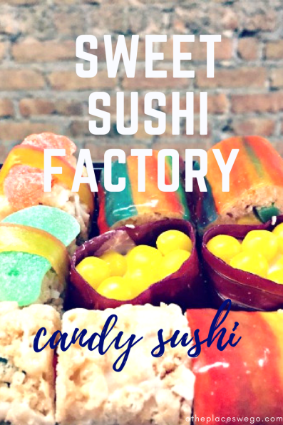 Sweet Sushi Factory is not your regular sushi, but candy sushi