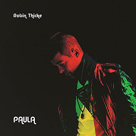 robin-thicke-PAULA_coer art_OtherSideoftheFame