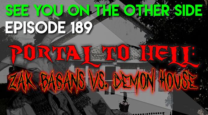 Portal to Hell: Zak Bagans vs. Demon House