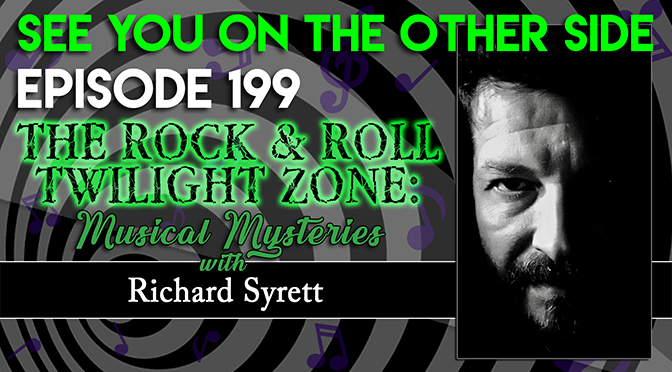 The Rock & Roll Twilight Zone: Musical Mysteries with Richard Syrett