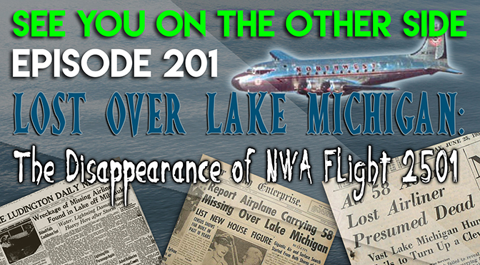 Lost Over Lake Michigan: The Disappearance of NWA Flight 2501