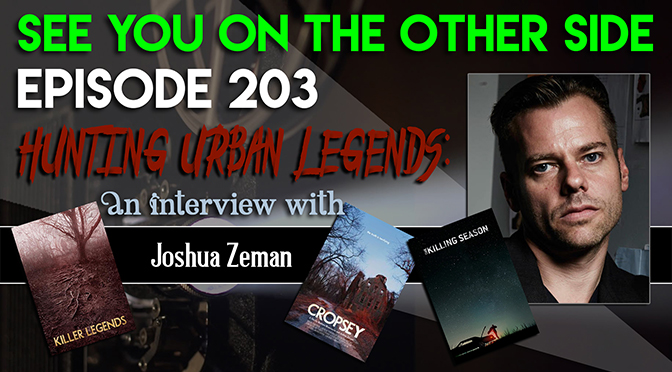 Hunting Urban Legends: An Interview with Joshua Zeman