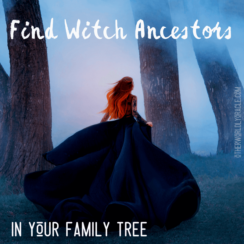 Witch Ancestors: Finding Witches in Your Family Tree!