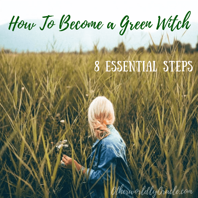 How to Become a Green Witch