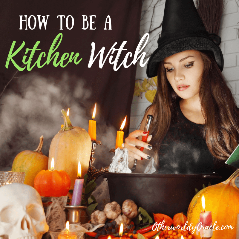 Kitchen Witchery: How to be a Kitchen Witch
