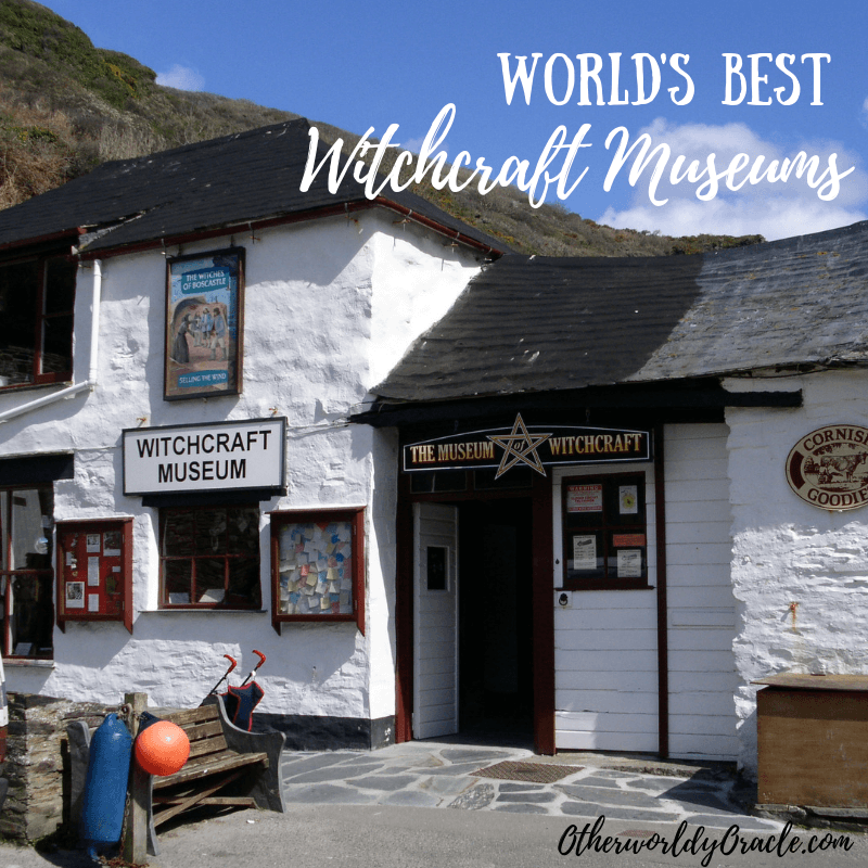 8 of the World's Best Witchcraft Museums & Exhibits