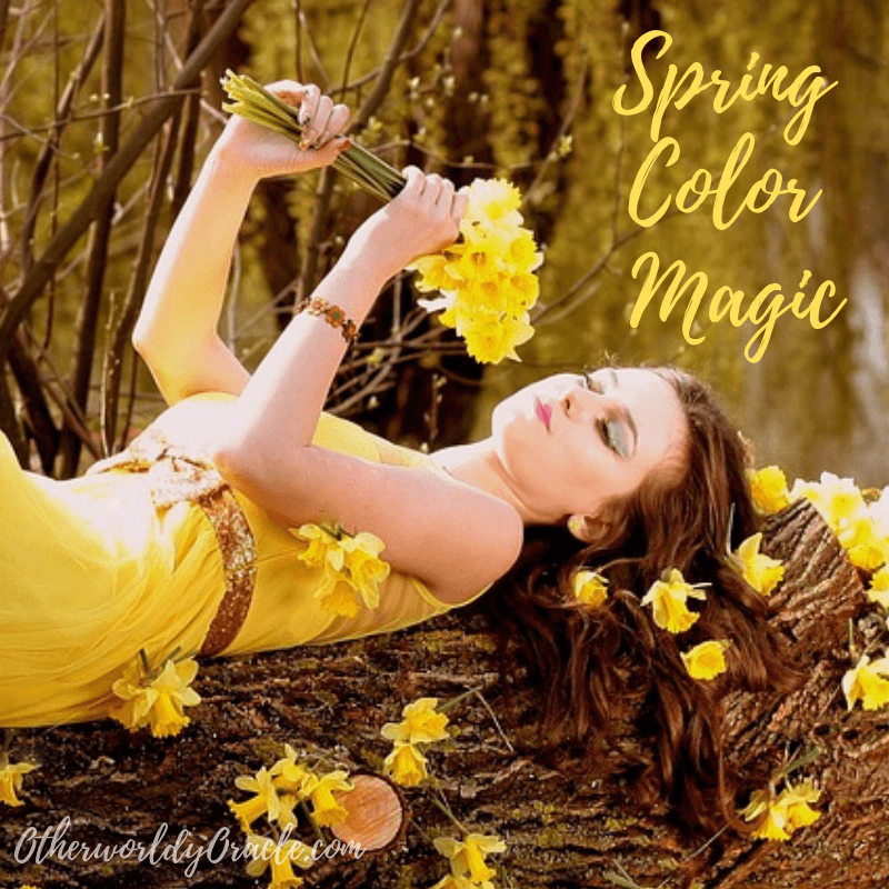 Spring Color Magic: How to Use Spring Colors to Love, Heal & Enchant