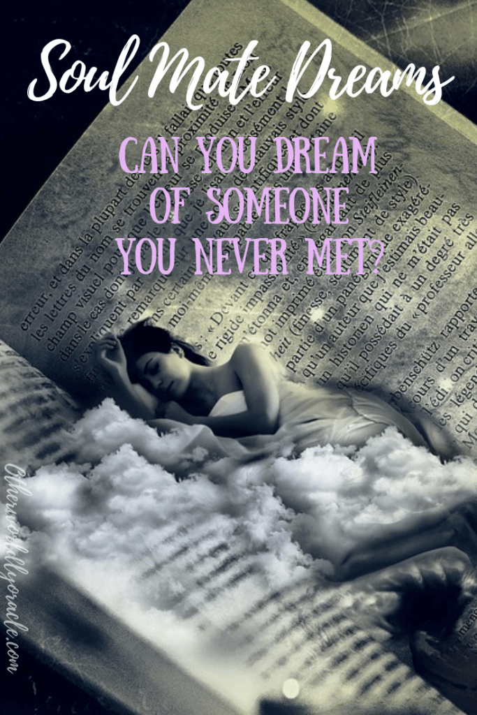 Are you having soul mate dreams? Can you dream of someone you never met before meeting them? And More!