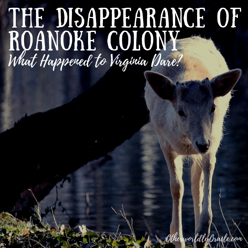 The Disappearance of Roanoke Colony: The TRUE and Creepy Unsolved Mystery