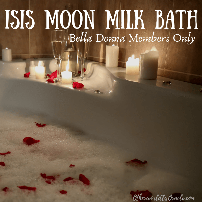 Purifying Isis Moon Milk Bath: Ritual for Bella Donna Members Only