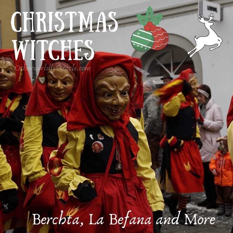 Christmas Witches: Berchta, La Befana and the Baker's Dozen Witch