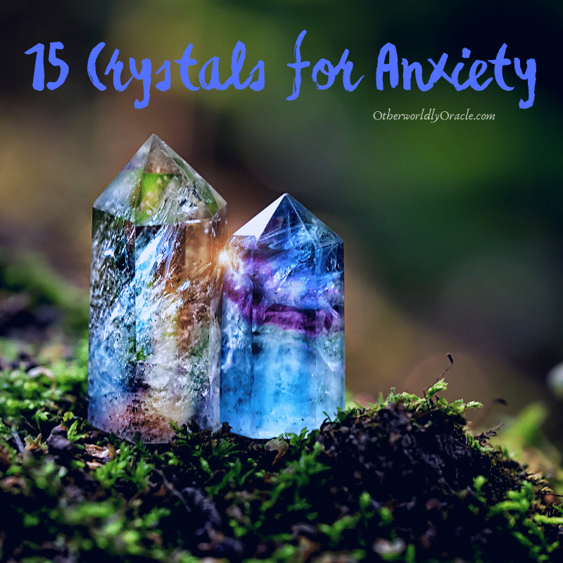 15 Crystals for Anxiety and Panic Attacks + How to Use Them