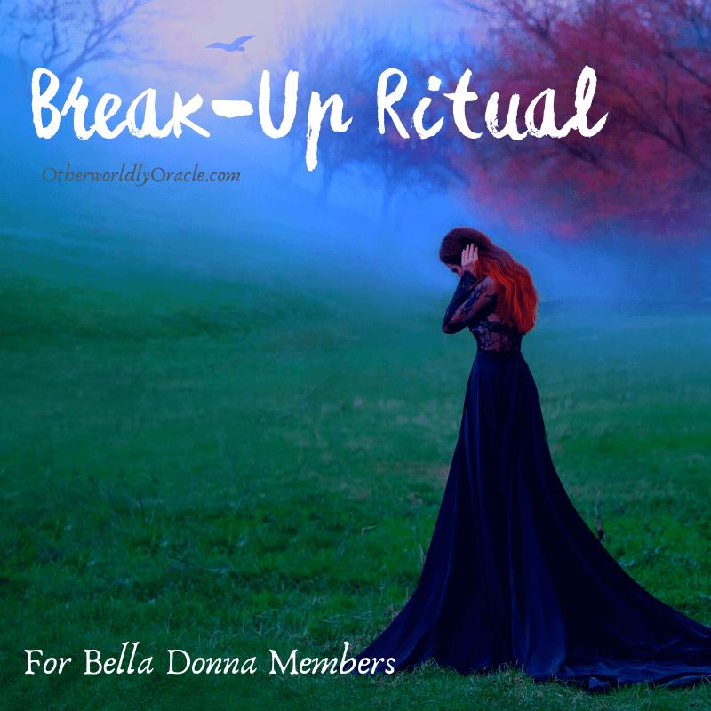 Clean BREAK: A Releasing Break-up Ritual for Bella Donna Members
