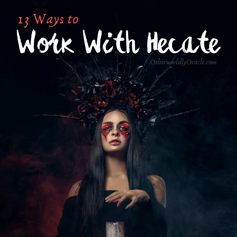 Hecate: 13 Ways to Work With the Goddess of Witchcraft