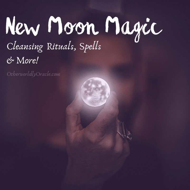 New Moon Magic: Cleansing Rituals, New Job Spell and More!