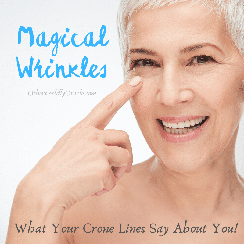 Magical Wrinkles: What Your Crone Lines Say About You!