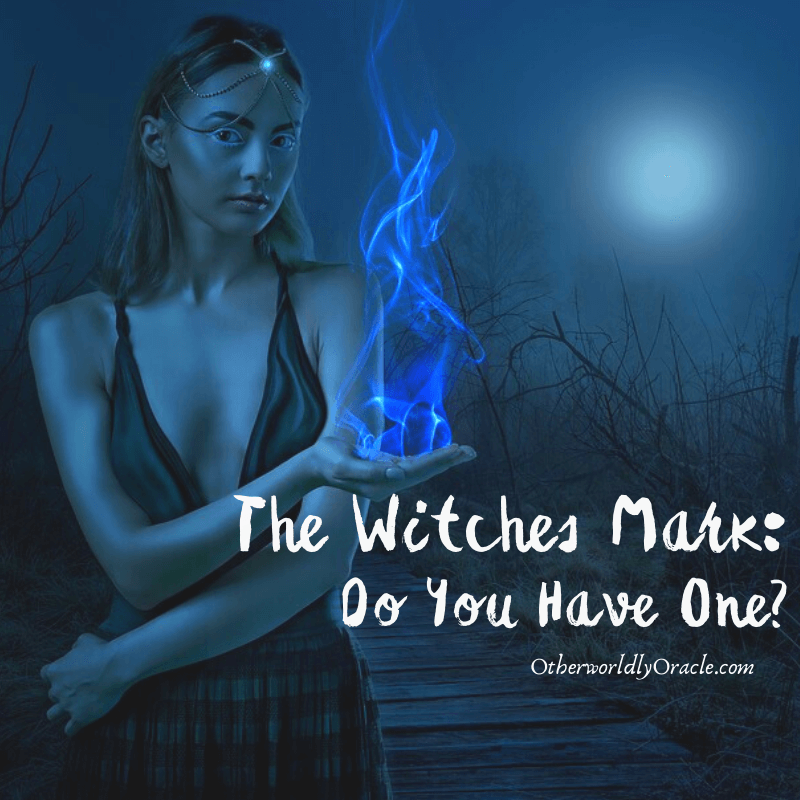The Witches Mark: Do You Have a Witch Mark on Skin or Palms?