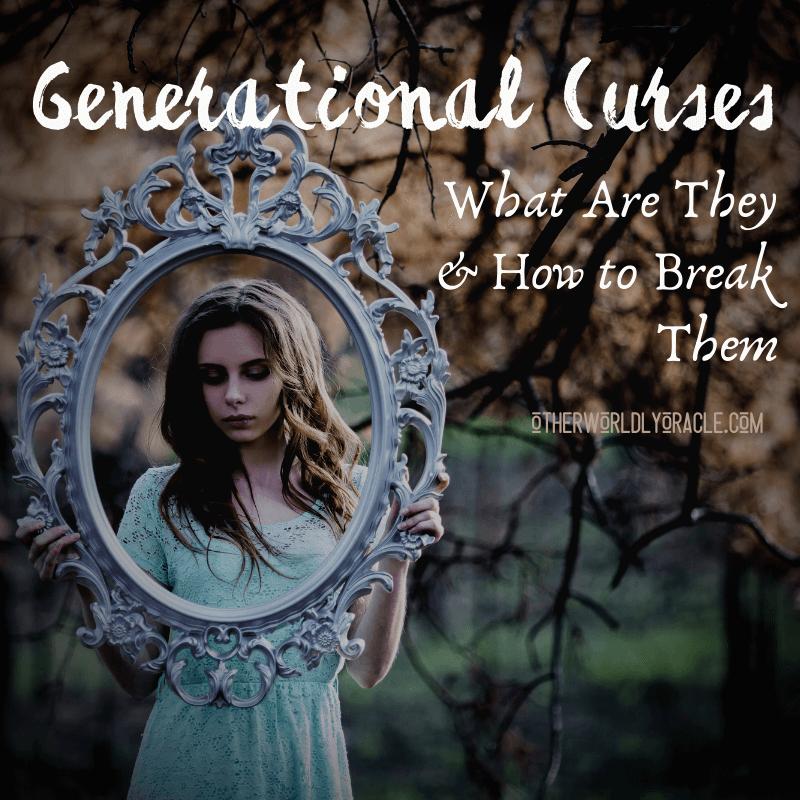 Generational Curses: How to Break a Generational Family Curse