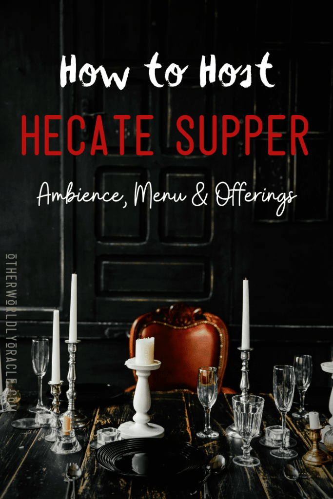 Hecate Night: How to Host a Hecate Supper Dinner Party for the Goddess