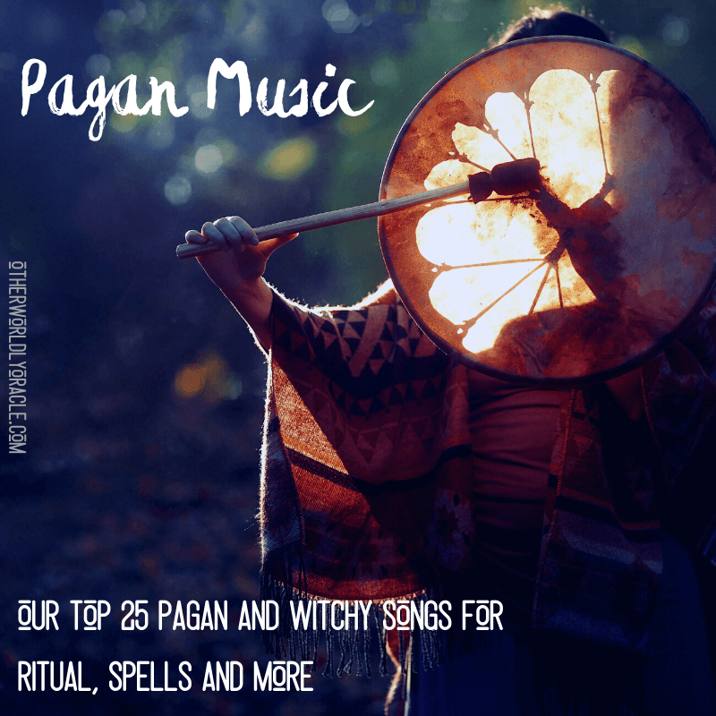 Pagan Music: Our Favorite 25 Pagan Songs for Ritual, Spells and Sabbats